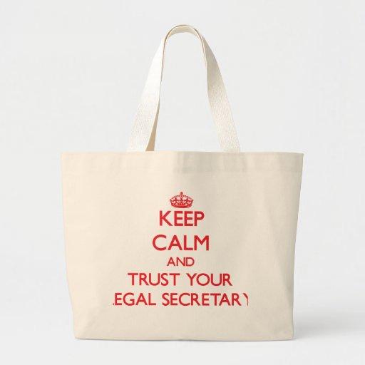 Keep Calm and trust your Legal Secretary Canvas Bag