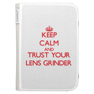 Keep Calm and trust your Lens Grinder Kindle 3 Covers