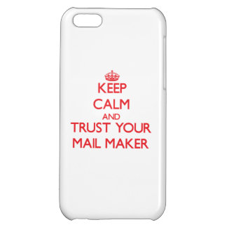 Keep Calm and trust your Mail Maker iPhone 5C Cover