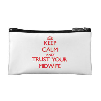 Keep Calm and trust your Midwife Cosmetic Bag