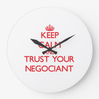Keep Calm and Trust Your Negociant Wallclocks