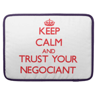 Keep Calm and trust your Negociant MacBook Pro Sleeve