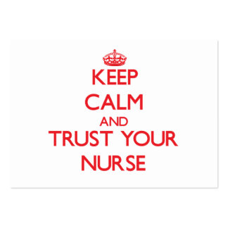 Keep Calm and Trust Your Nurse Business Card Template