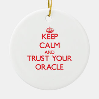 Keep Calm and Trust Your Oracle Round Ceramic Decoration