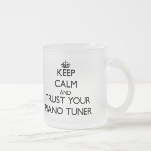 Keep Calm and Trust Your Piano Tuner Coffee Mug