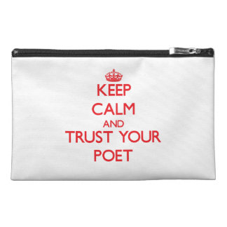 Keep Calm and trust your Poet Travel Accessories Bag