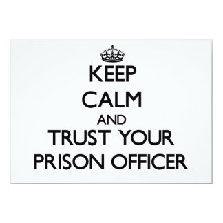 Keep Calm and Trust Your Prison Officer Personalized Invitations
