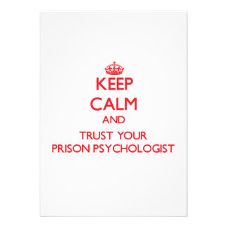 Keep Calm and trust your Prison Psychologist Invitation
