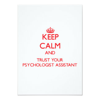Keep Calm and trust your Psychologist Assistant Invitation