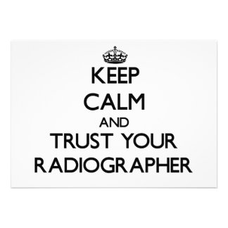 Keep Calm and Trust Your Radiographer Personalized Invites