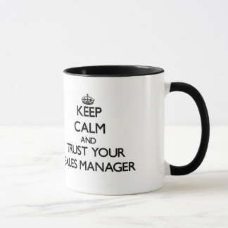 Keep Calm and Trust Your Sales Manager