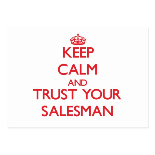Keep Calm and Trust Your Salesman Business Card Templates