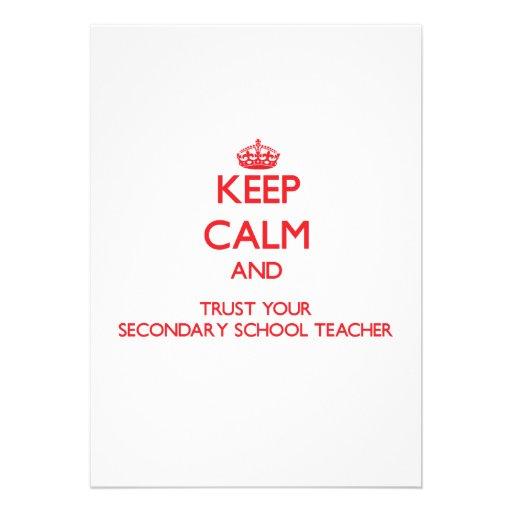 Keep Calm and trust your Secondary School Teacher Custom Invitations