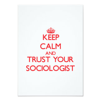 "Keep Calm and trust your Sociologist 5"" X 7"" Invitation Card"