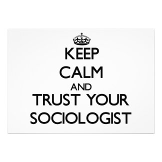 Keep Calm and Trust Your Sociologist Personalized Invite