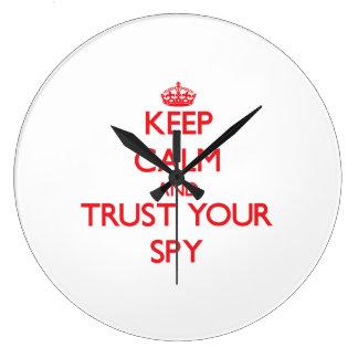 Keep Calm and trust your Spy Clocks
