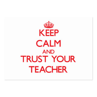 Keep Calm and trust your Teacher Pack Of Chubby Business Cards