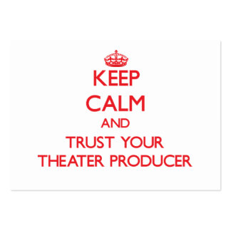 Keep Calm and trust your Theater Producer Pack Of Chubby Business Cards