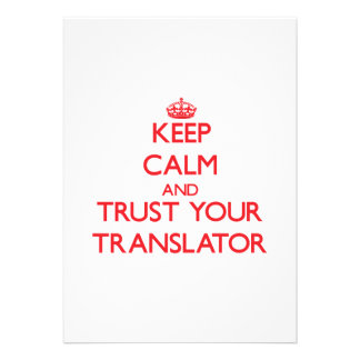 Keep Calm and trust your Translator Personalized Invitation
