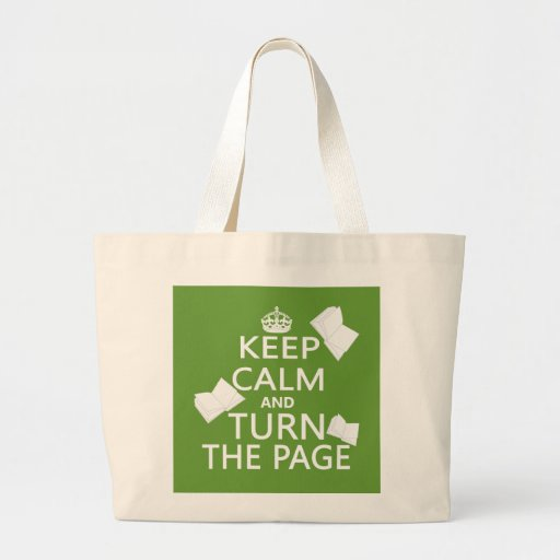 Keep Calm and Turn The Page Bag