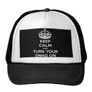 Keep Calm and turn your swag on Cap