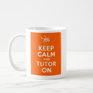 Keep Calm and Tutor on by WyzAnt Coffee Mug
