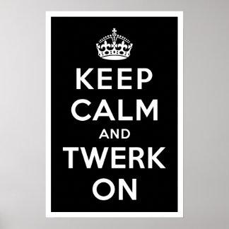 Keep Calm and Twerk On Poster