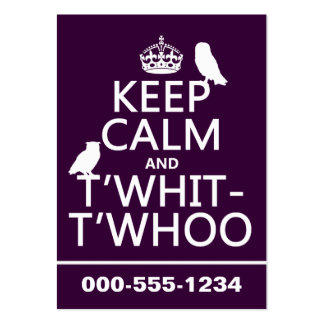 Keep Calm and T'Whit-T'Whoo (owls) (any color) Business Card Template