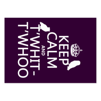 Keep Calm and T'Whit-T'Whoo (owls) (any color) Business Card