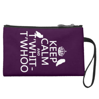 Keep Calm and T'Whit-T'Whoo (owls) (any color) Suede Wristlet