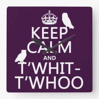 Keep Calm and T'Whit-T'Whoo (owls) (any color) Wallclocks