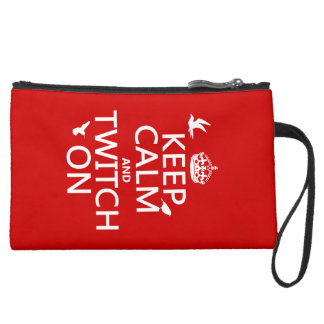 Keep Calm and Twitch On (any background color) Suede Wristlet