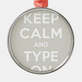 Keep Calm And Type On Christmas Ornament