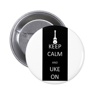 Keep Calm and Uke On 6 Cm Round Badge