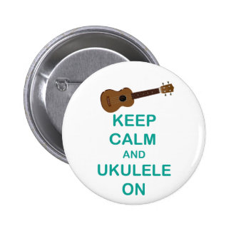 Keep Calm and Ukulele On unique Hawaii fun print Pinback Button