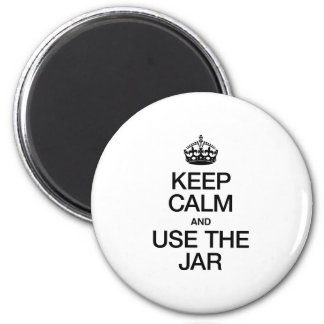 KEEP CALM AND USE THE JAR REFRIGERATOR MAGNET