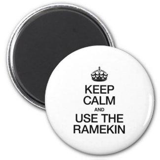 KEEP CALM AND USE THE RAMEKIN FRIDGE MAGNETS