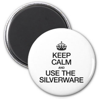 KEEP CALM AND USE THE SILVERWARE REFRIGERATOR MAGNET