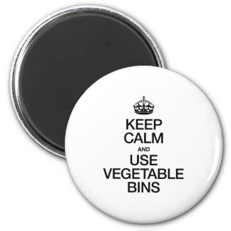 KEEP CALM AND USE VEGETABLE BINS FRIDGE MAGNET