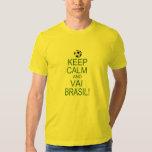keep Calm and Vai Brasil! T-shirts