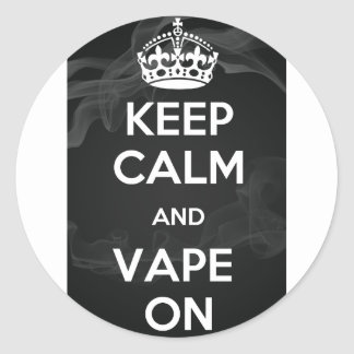 Keep Calm and Vape On Classic Round Sticker