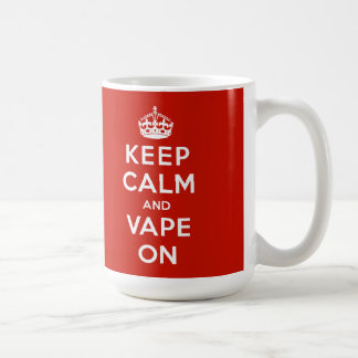 Keep Calm and Vape On Coffee Mug