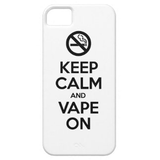 Keep Calm and Vape On ~ Self Motivational Case For The iPhone 5