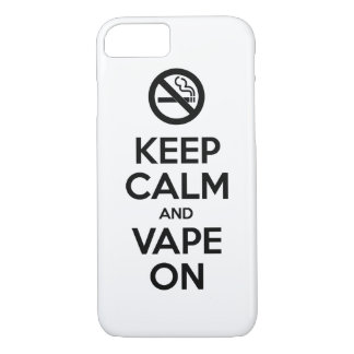 Keep Calm and Vape On ~ Self Motivational iPhone 7 Case