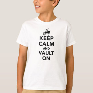 Keep calm and vault on T-Shirt