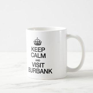 KEEP CALM AND VISIT BURBANK BASIC WHITE MUG