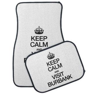 KEEP CALM AND VISIT BURBANK FLOOR MAT