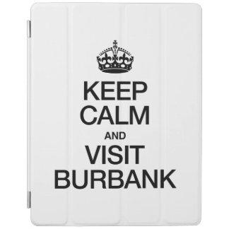 KEEP CALM AND VISIT BURBANK iPad COVER