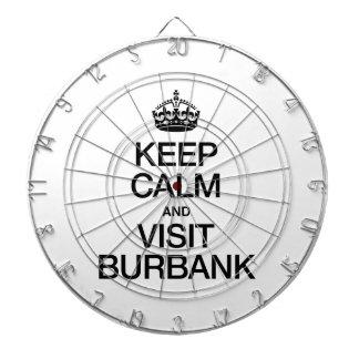 KEEP CALM AND VISIT BURBANK DARTBOARD WITH DARTS