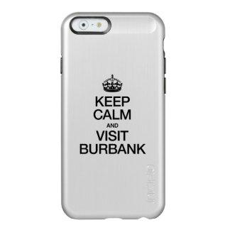 KEEP CALM AND VISIT BURBANK INCIPIO FEATHER® SHINE iPhone 6 CASE